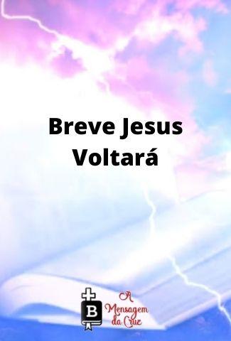 A Volta de Jesus - Apocalipse